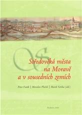 Středověká města na Moravě a v sousedních zemích