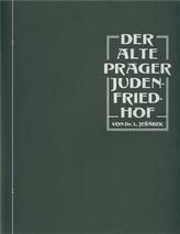 DER ALTE PRAGER JUDENFRIEDHOF