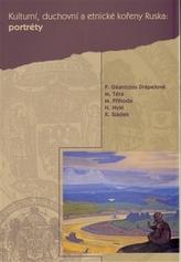 Kulturní, duchovní a etnické kořeny Ruska III. Portréty
