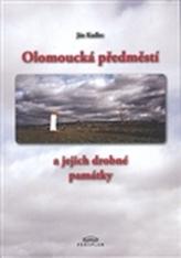Olomoucká předměstí a jejich drobné památky
