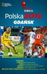 Polska 2012 Gdańsk Mapa Kibica