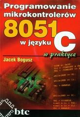 Programowanie mikrokontrolerów 8051 w języku C w praktyce