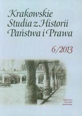 Krakowskie Studia z Historii Państwa i Prawa 6/2013