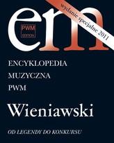 Encyklopedia muzyczna Wydanie specjalne 2011 Wieniawski