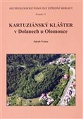 Kartuziánský klášter v Dolanech u Olomouce