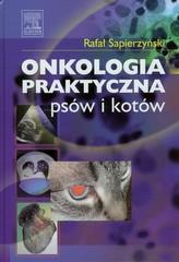 Onkologia praktyczna psów i kotów