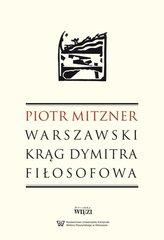 Warszawski krąg Dymitra Fiłosofowa