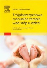 Trójpłaszczyznowa manualna terapia wad stóp u dzieci