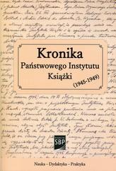 Kronika Państwowego Instytutu Książki 1945-1949