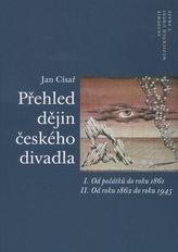 Přehled dějin českého divadla I. a II.