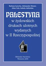 Palestyna w żydowskich drukach ulotnych wydanych w II Rzeczypospolitej