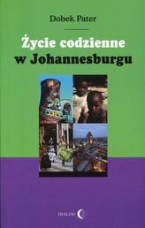 Życie codzienne w Johannesburgu