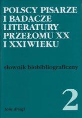 Polscy pisarze i badacze literatury przełomu XX i XXI wieku