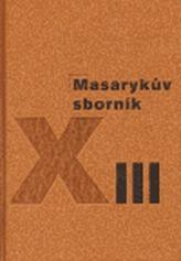 Masarykův sborník XIII.
