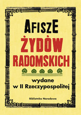 Afisze Żydów radomskich wydane w II Rzeczypospolitej w zbiorach Biblioteki Narodowej