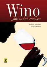 Wino. Jak zostać znawcą.