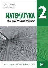 Nowe matematyka zbiór zadań dla klasy 2 liceów i techników zakres podstawowy MAZP2