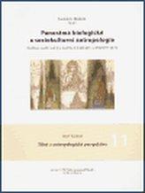 Panoráma biologické a sociokulturní antropologie 11.