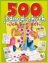 500 jednoduchých úloh pre deti