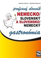 Nemecko/slovenský a slovensko/nemecký profesný slovník gastronómia