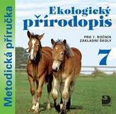 Ekologický přírodopis pro 7. ročník základní školy na CD - Metodická příručka