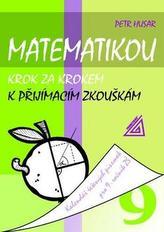 Matematikou krok za krokem k přijímacím zkouškám pro 9.r.ZŠ