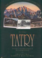 Tatry staré pohžadnice rozprávajú