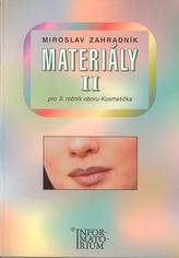 Materiály II pro 3. ročník UO Kosmetička