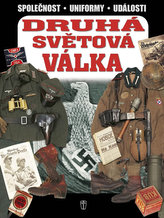 Druhá světová válka - Společnost, uniformy, události