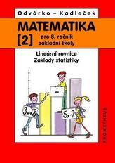 Matematika 2 pro 8. ročník ZŠ - Lineární rovnice; základy statistiky
