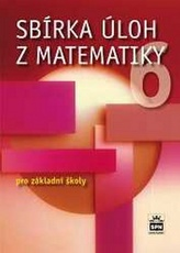 Sbírka úloh z matematiky 6 pro základní školy