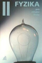 Fyzika pro střední školy 2 + CD - 4. vydání