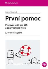 První pomoc - pracovní sešit pro SZŠ a zdravotnická lycea, 2. dopl. vyd.