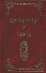 Vežká kniha o láske