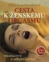 Cesta k ženskému orgasmu + 2 DVD