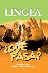 Qué pasa? Slovník slangu a hovorovej španielčiny