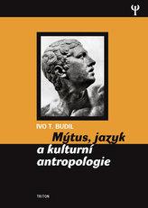 Mýtus, jazyk a kulturní antropologie