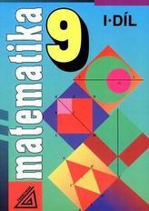 Matematika pro 9 ročník ZŠ,1.díl