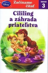 Začíname čítať Cililing a záhrada priateľstva
