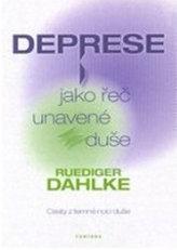 Deprese jako řeč unavené duše