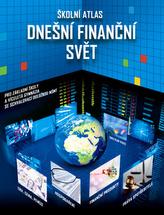 Školní atlas Dnešní finanční svět + DVD