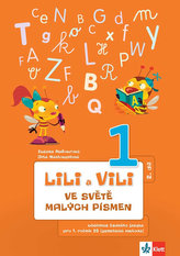Lily a Vili - Učebnice ČJ pro 1. ročník ZŠ (genetická metoda),  ve světě malých písmen, 2. díl