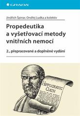 Propedeutika a vyšetřovací metody vnitřních nemocí - 2. vydání