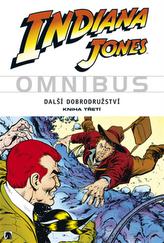 Indiana Jones - Omnibus - Další dobrodružství - kniha třetí