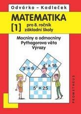 Matematika 1 pro 8. ročník ZŠ – Mocniny a odmocniny, Pythagorova věta, výrazy - 2. vydání