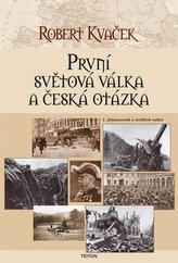 První světová válka a česká otázka - 2. vydání
