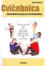 Cvičebnica slovenského jazyka pre stredoškolákov