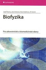 Biofyzika - Pro zdravotnické a biomedicínské obory