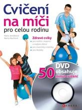 Cvičení na míči pro celou rodinu + DVD