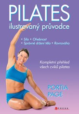 Pilates - Ilustrovaný průvodce